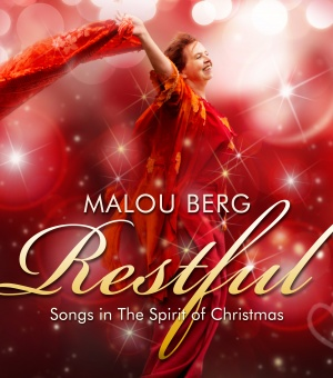 Restful - Songs in The Spirit of Christmas - Malou Berg