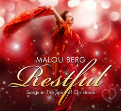 Malou Berg - RESTFUL - Songs In The Spirit of Christmas